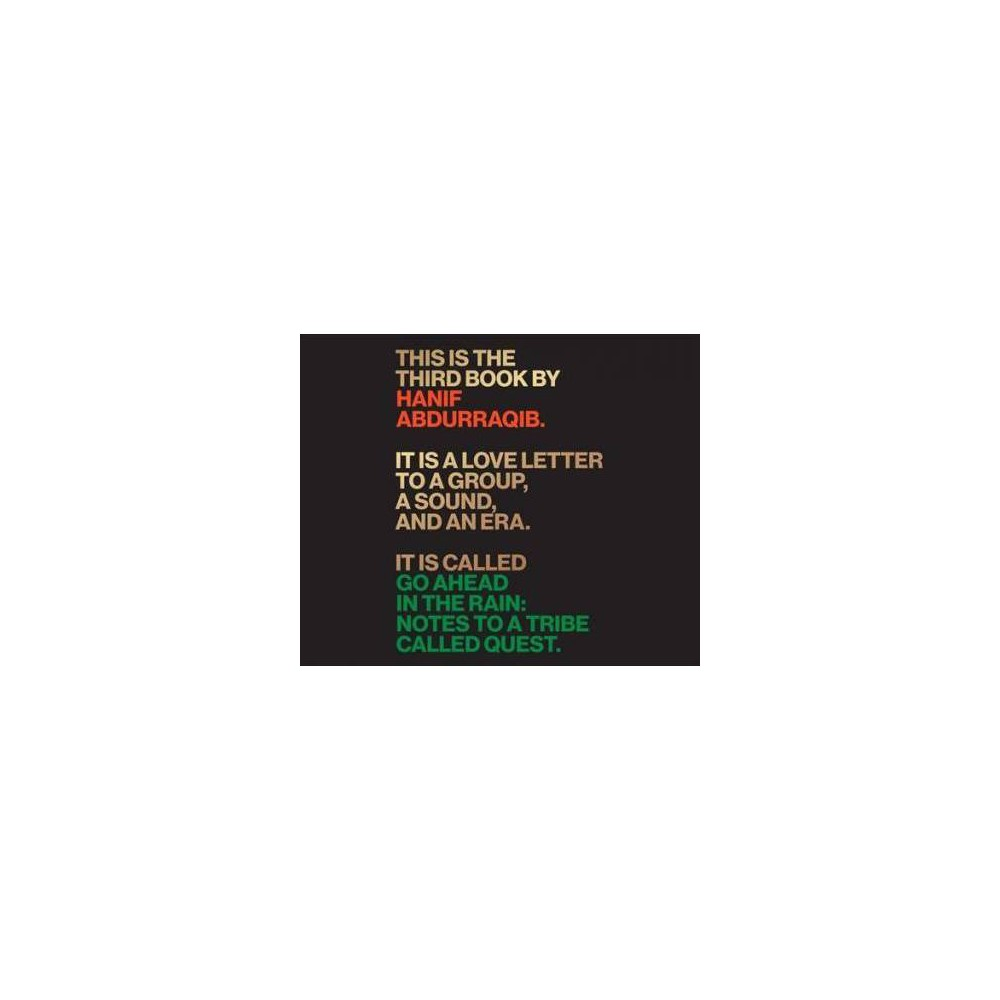 Go Ahead in the Rain : Notes to a Tribe Called Quest - MP3 Una by Hanif Abdurraqib (MP3-CD)
