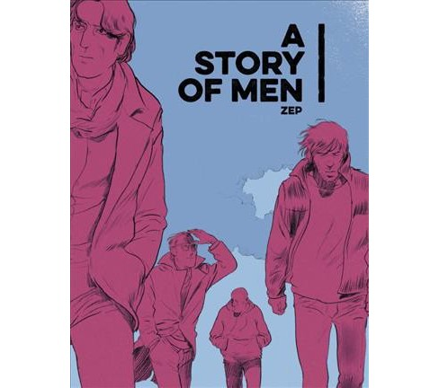 Story of Men (Hardcover) (Zep) - image 1 of 1