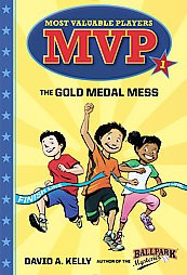 MVP #1: The Gold Medal Mess - (Most Valuable Players) by  David A Kelly (Paperback)