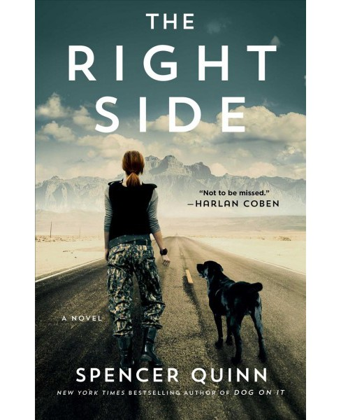 Right Side -  Reprint by Spencer Quinn (Paperback) - image 1 of 1