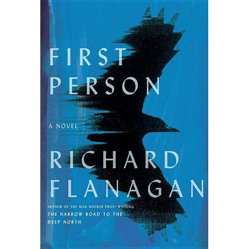 First Person - by  Richard Flanagan (Hardcover) - image 1 of 1