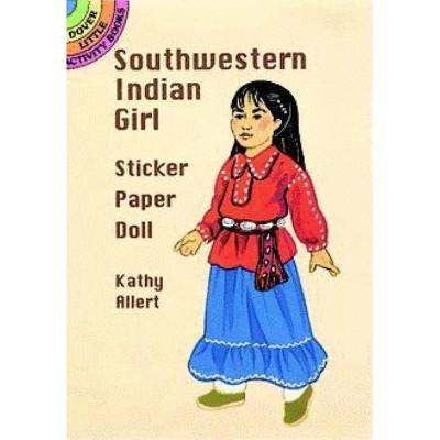 Southwestern Indian Girl Sticker Paper Doll - (Dover Little Activity Books) by  Kathy Allert (Paperback)