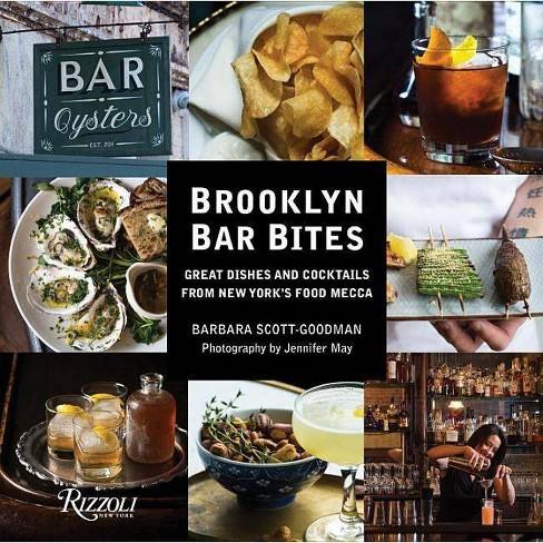 Brooklyn Bar Bites - by  Barbara Scott-Goodman (Hardcover) - image 1 of 1