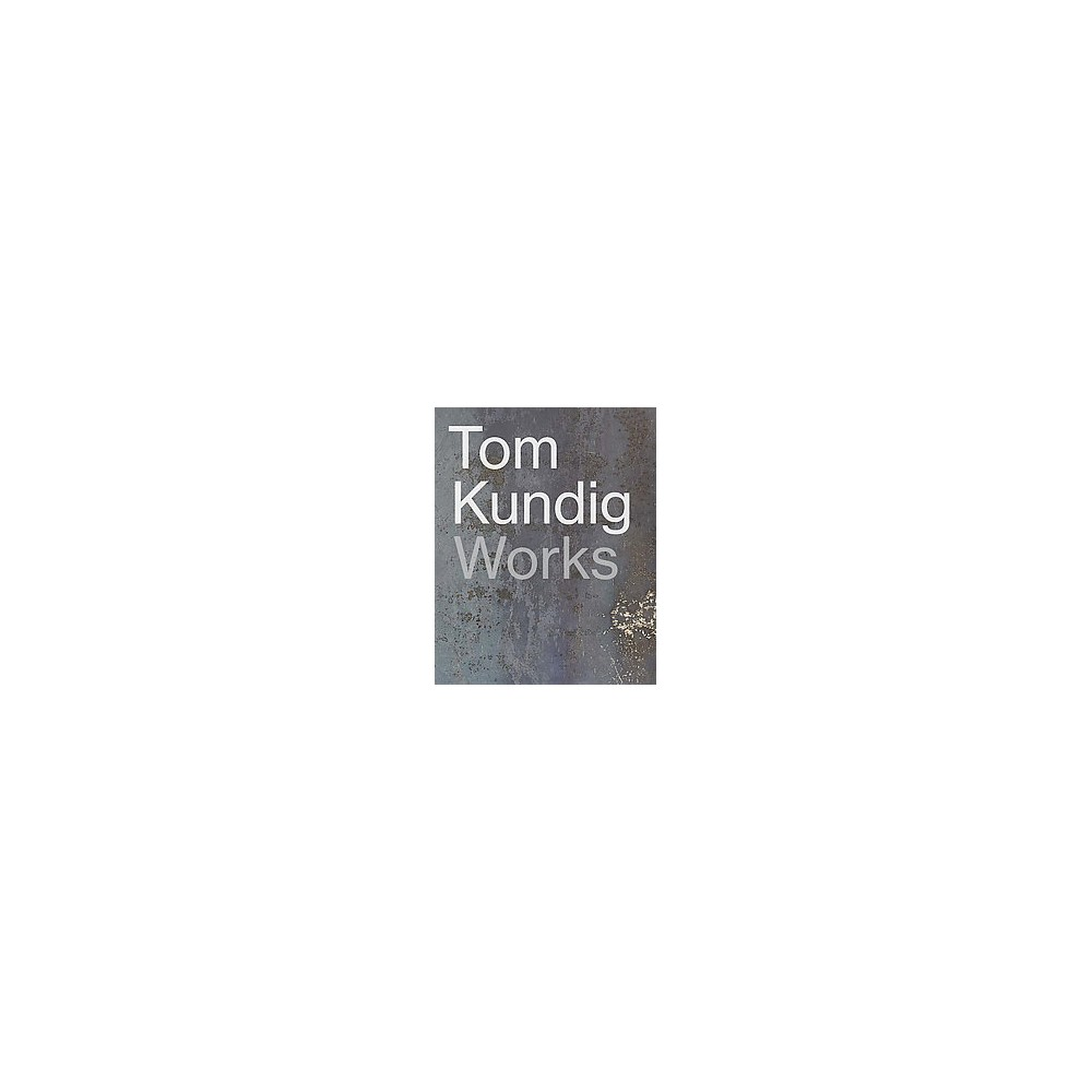 Tom Kundig : Works (Hardcover)