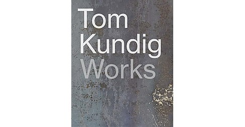 Tom Kundig : Works (Hardcover) - image 1 of 1