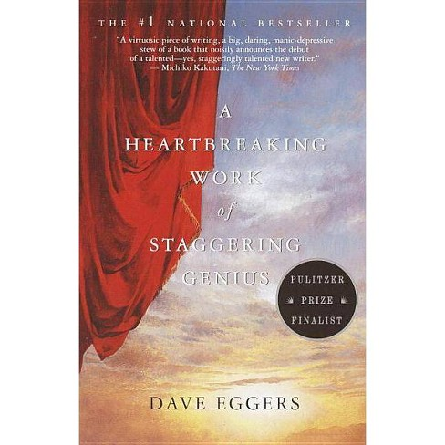 A Heartbreaking Work of Staggering Genius - by  Dave Eggers (Paperback) - image 1 of 1