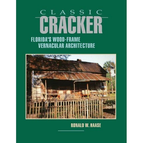 Classic Cracker - by  Ronald W Haase (Paperback) - image 1 of 1
