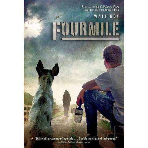 Fourmile - by  Watt Key (Paperback) - image 1 of 1