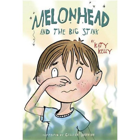 Melonhead and the Big Stink - (Melonhead (Paperback)) by  Katy Kelly (Paperback) - image 1 of 1