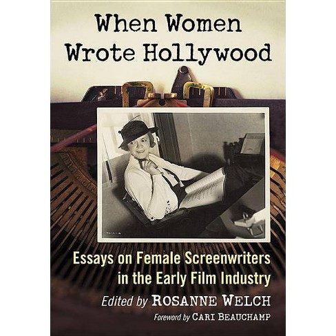 When Women Wrote Hollywood - (Paperback) - image 1 of 1