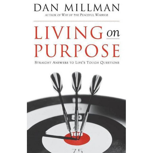 Living on Purpose - by  Dan Millman (Paperback) - image 1 of 1