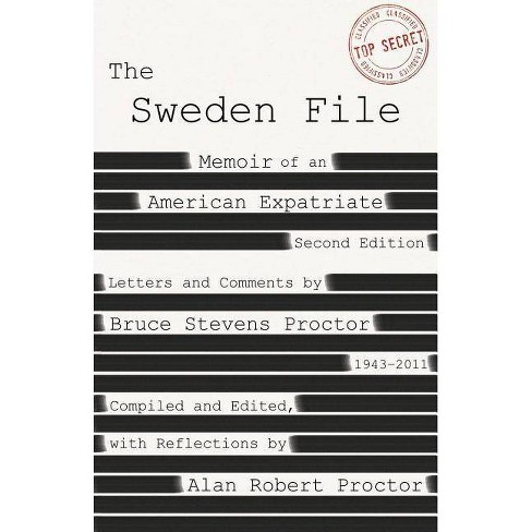 The Sweden File - 2 Edition by  Bruce Stevens Proctor (Paperback) - image 1 of 1