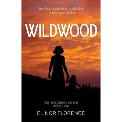 Wildwood - by  Elinor Florence (Paperback) - image 1 of 1