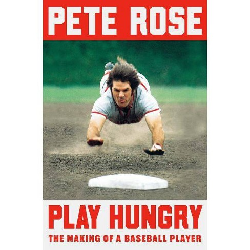 Play Hungry - by  Pete Rose (Hardcover) - image 1 of 1