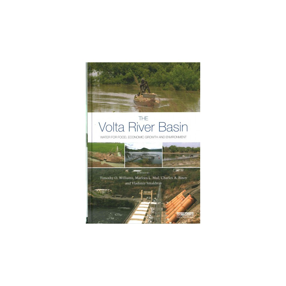 Volta River Basin : Water for Food, Economic Growth and Environment (Hardcover)