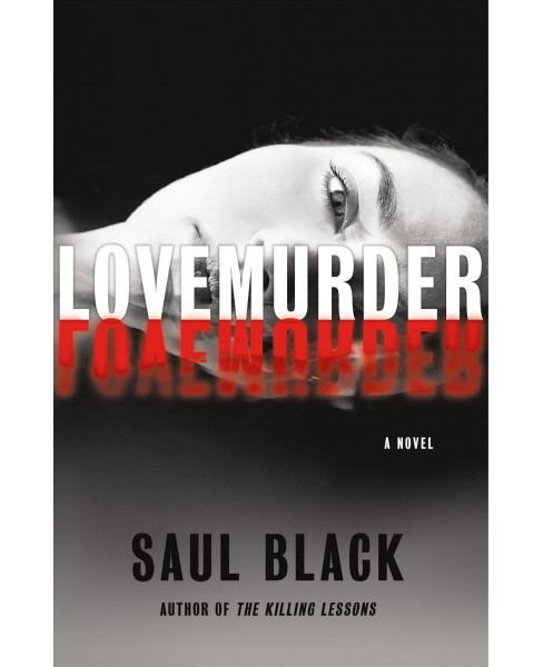Lovemurder -  Reprint (Valerie Hart) by Saul Black (Paperback) - image 1 of 1