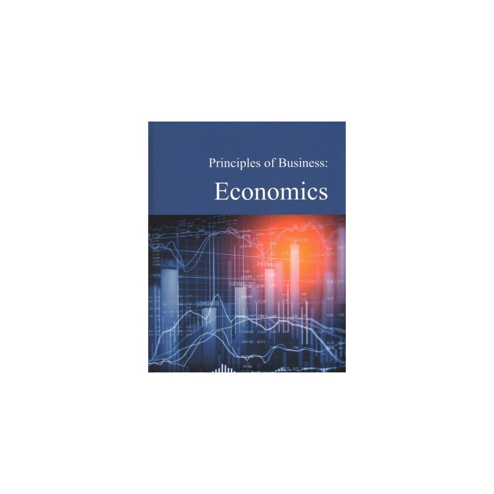 Principles of Business + Access Card : Economics - (Hardcover)