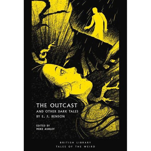 The Outcast - (Tales of the Weird) by  Edward Frederic Benson (Paperback) - image 1 of 1
