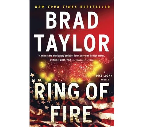 Ring of Fire -  Reprint (A Pike Logan Thriller) by Brad Taylor (Paperback) - image 1 of 1
