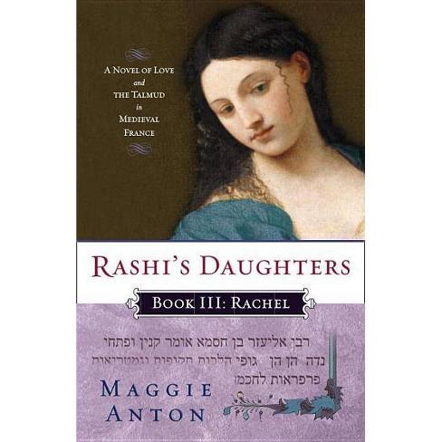 Rashi's Daughters, Book III: Rachel - by  Maggie Anton (Paperback) - image 1 of 1