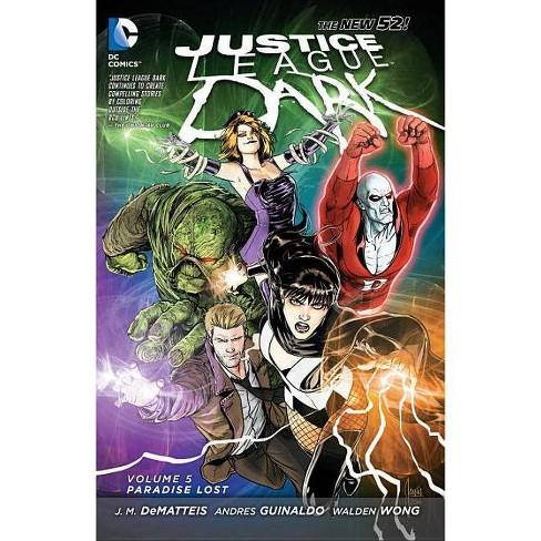 Paradise Lost - (Justice League Dark) by  Jm Dematteis (Paperback) - image 1 of 1