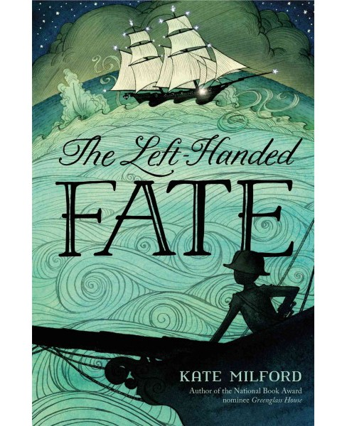 Left-Handed Fate (Hardcover) (Kate Milford) - image 1 of 1