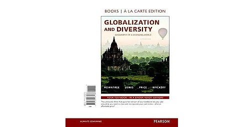 Globalization and Diversity : Geography of a Changing World (Student) (Paperback) (Les Rowntree & Martin - image 1 of 1