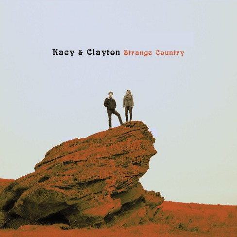 Kacy & Clayton - Strange Country (CD) - image 1 of 1