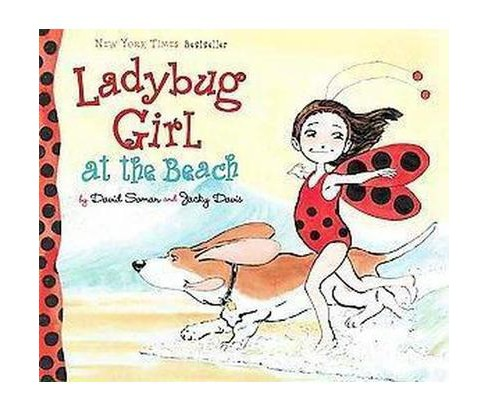 Ladybug Girl at the Beach ( Ladybug Girl) (Hardcover) by David Soman - image 1 of 1