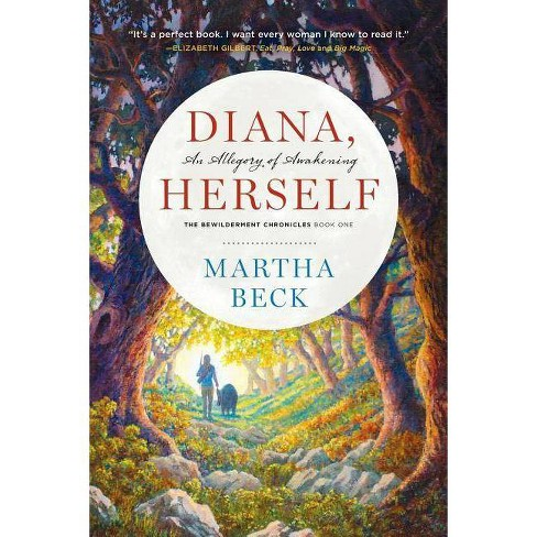Diana, Herself - (Bewilderment Chronicles) by  Martha Beck (Paperback) - image 1 of 1