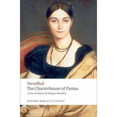 The Charterhouse of Parma - (Oxford World's Classics (Paperback)) (Paperback) - image 1 of 1