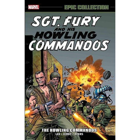 Sgt. Fury Epic Collection: The Howling Commandos - (Paperback) - image 1 of 1