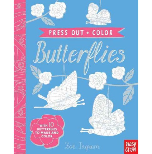 Press-Out and Color Butterflies (Hardcover) - image 1 of 1