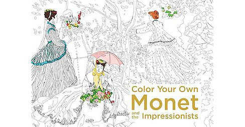 Color Your Own Monet and the Impressioni (Paperback) - image 1 of 1