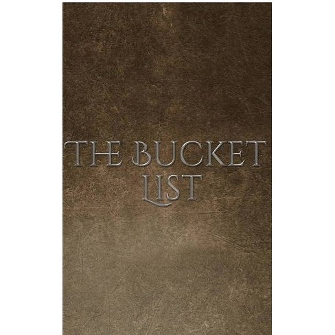 Bucket List Journal - by  Sir Michael Huhn (Paperback) - image 1 of 1