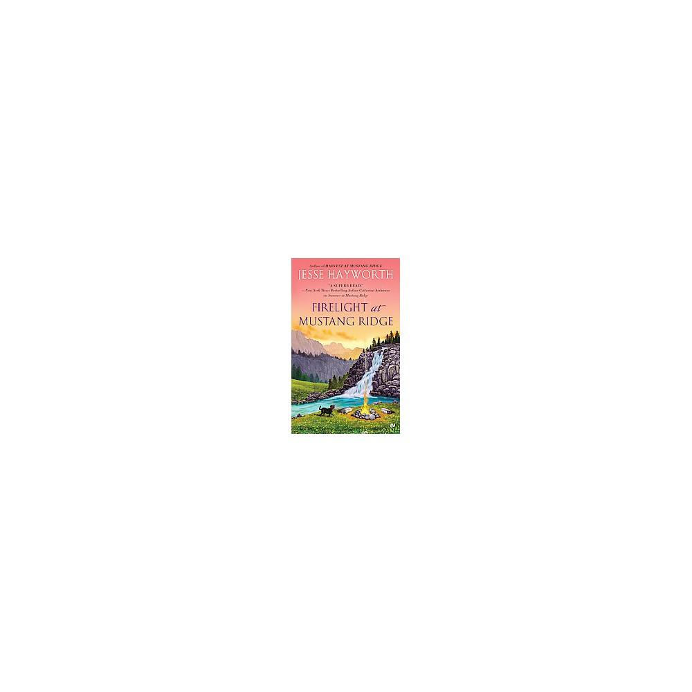 Firelight at Mustang Ridge ( Mustang Ridge) (Paperback)