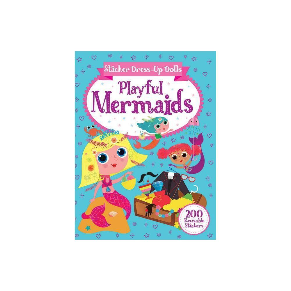 Sticker Dress Up Dolls Playful Mermaids Dover Children S Activity Books By Arthur Over Paperback