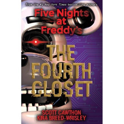 Fourth Closet -  Reprint by Scott Cawthon & Kira Breed-Wrisley (Paperback) - image 1 of 1
