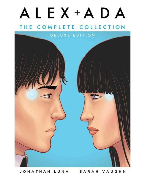 Alex + Ada : The Complete Collection (Hardcover) (Jonathan Luna & Sarah Vaughn) - image 1 of 1