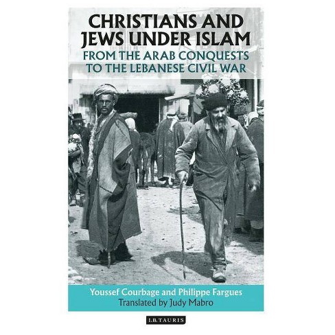 Christians and Jews Under Islam - by  Youssef Courbage & Philippe Fargues (Paperback) - image 1 of 1
