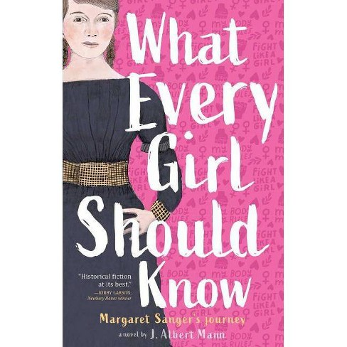 What Every Girl Should Know - by  J Albert Mann (Paperback) - image 1 of 1