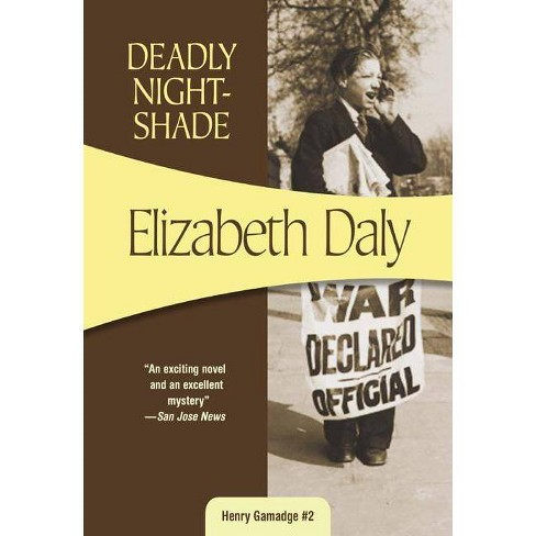 Deadly Nightshade - (Henry Gamadge Mysteries) by  Elizabeth Daly (Paperback) - image 1 of 1