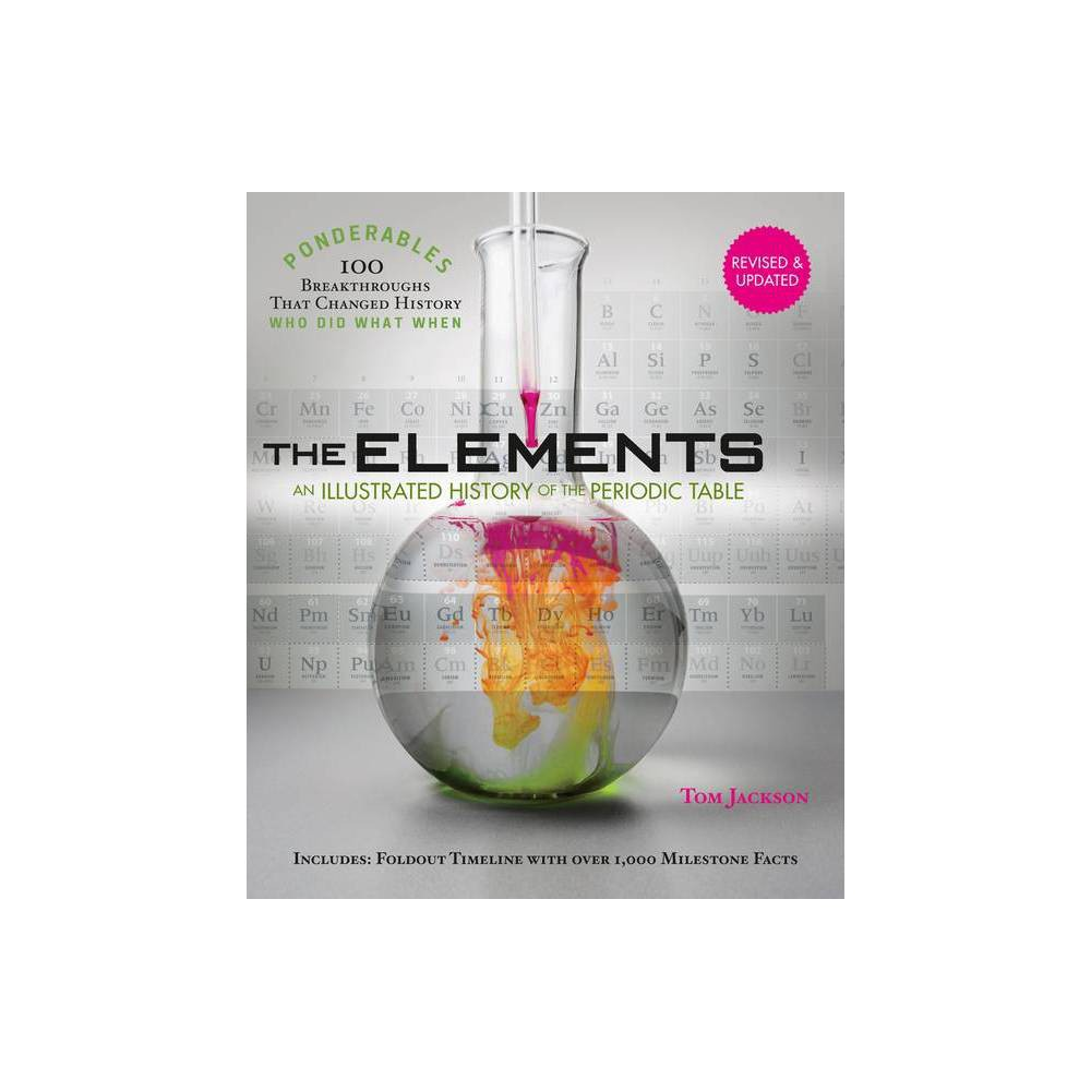 The Elements 100 Ponderables By Tom Jackson Hardcover