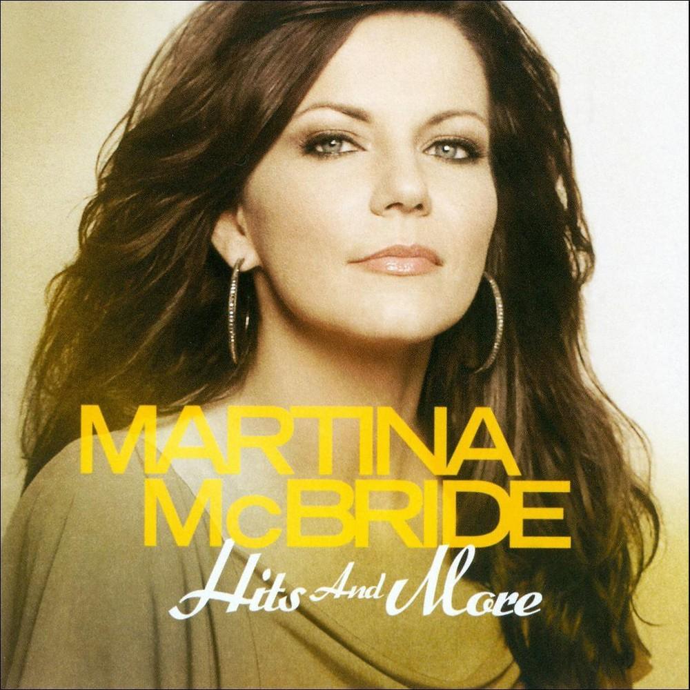 Martina McBride - Hits and More (CD)
