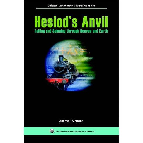 Hesiod's Anvil - (Dolciani Mathematical Expositions) by  Andrew J Simoson (Hardcover) - image 1 of 1