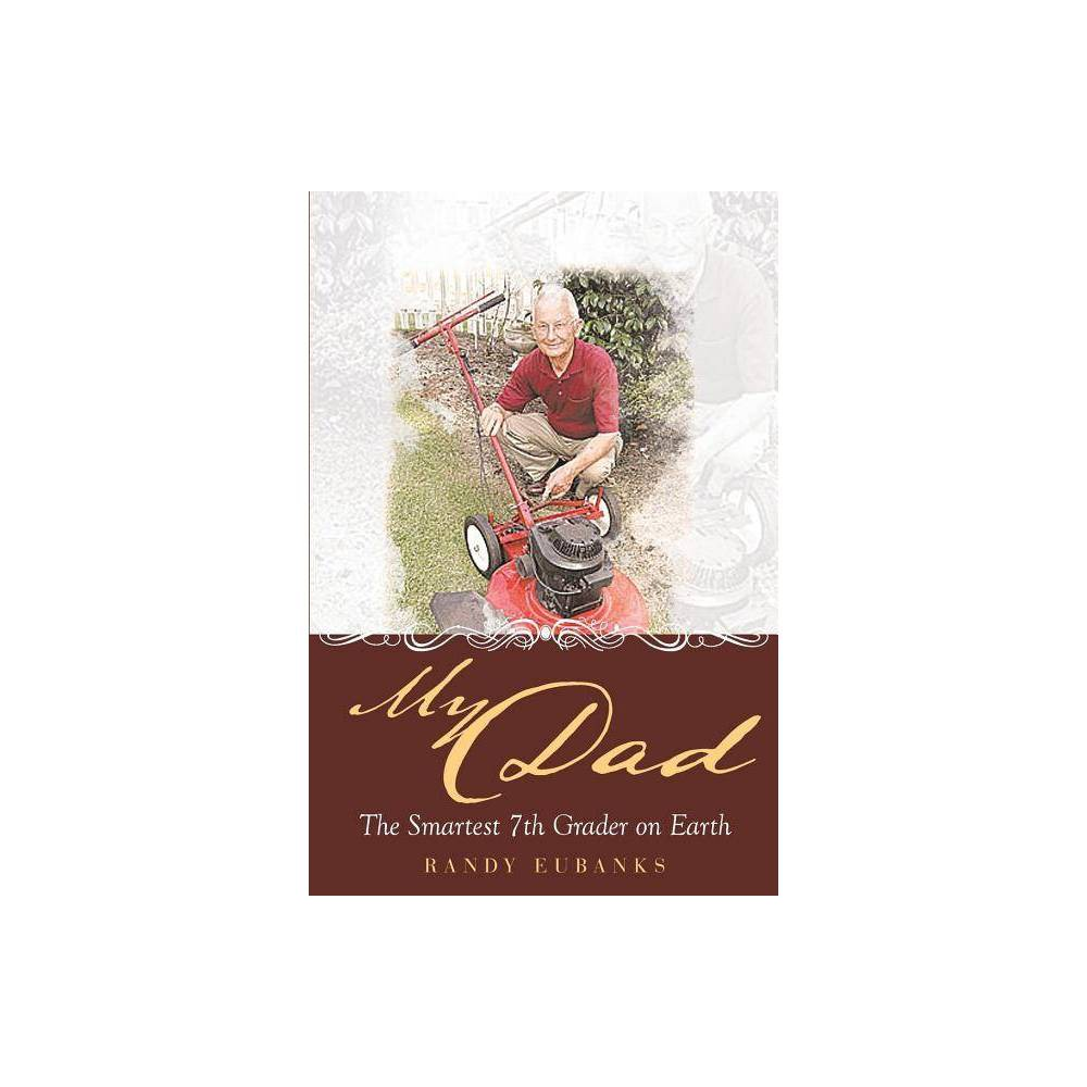 My Dad By Randy Eubanks Paperback