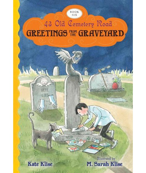 Greetings from the Graveyard (Paperback) (Kate Klise) - image 1 of 1