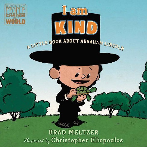 I Am Kind - (Ordinary People Change the World) by  Brad Meltzer (Board Book) - image 1 of 1