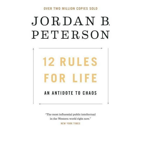 12 Rules for Life : An Antidote to Chaos -  by Jordan B. Peterson (Hardcover) - image 1 of 1