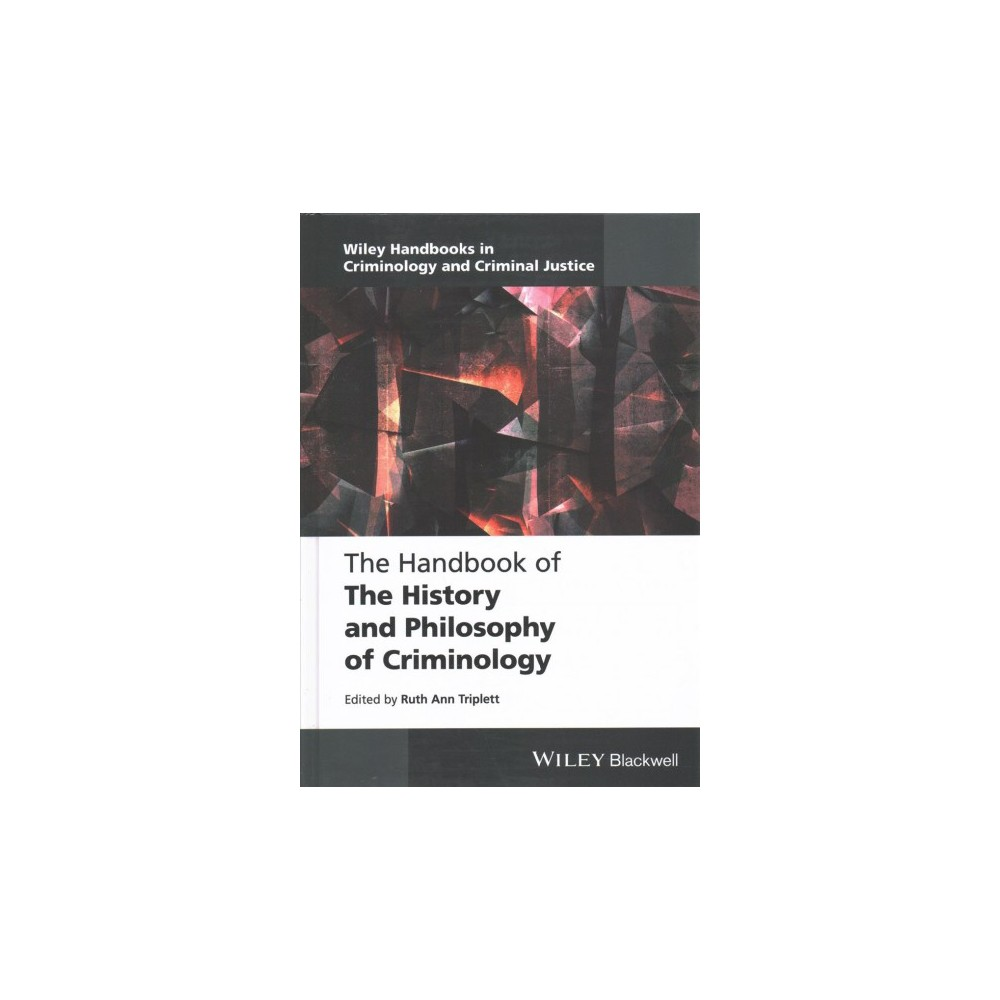 Handbook of the History and Philosophy of Criminology (Hardcover)